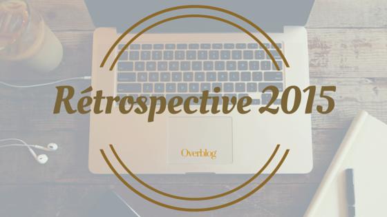 Rétrospective sur l'année 2015