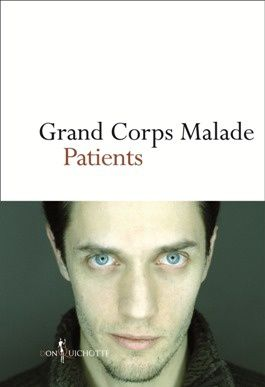 Patients, Grand Corps Malade