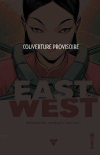 East of West tome #3 en janvier