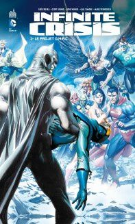Infinite Crisis tome #1, la preview!
