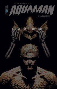 Aquaman tome #5 en septembre en Urban Comics !