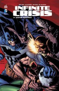 Infinite Crisis tome #3, la preview !