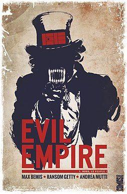 Mon Impression : Evil Empire tome #1