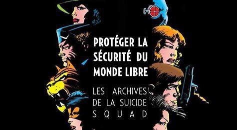Les Archives de la Suicide Squad nous sont révélées en août !
