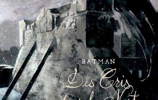 Batman : Des Cris dans la Nuit, la preview !