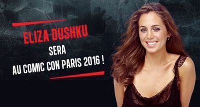 Eliza Dushku s'invite à la Paris Comics Expo