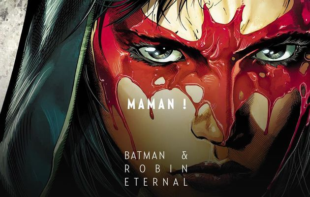 Batman & Robin Eternal tome #2 en novembre !
