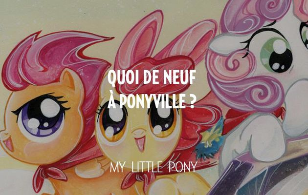 My Little Pony Intégral tome #2 en mars !