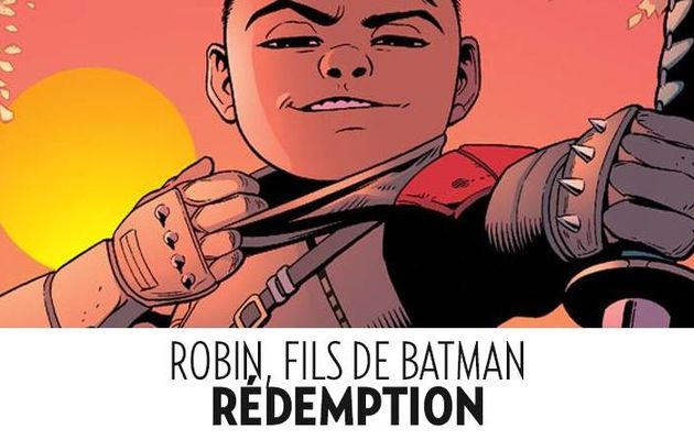 Robin Fils de Batman en juillet !