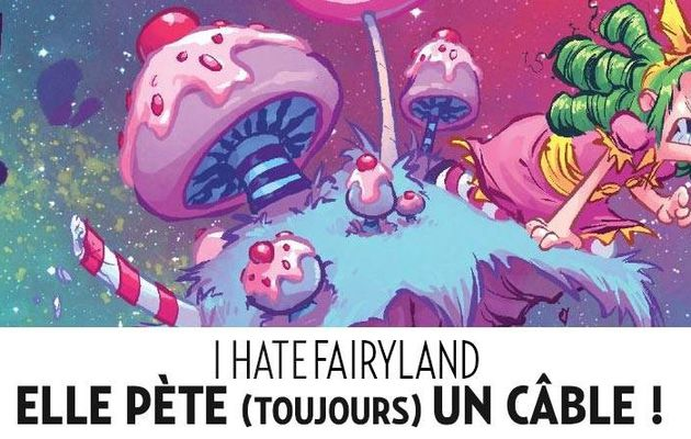 I Hate FairyLand tome #2 en septembre chez Urban Indies