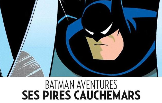Batman Adventures tome #4 en septembre !