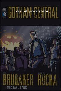 Gotham Central #1 chez Urban Comics