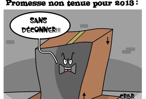 Logements sociaux: Promesse non tenue pour 2013!