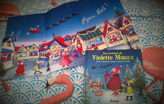 Chut les enfants lisent #70 : Une aventure de Violette Mirgue Une semaine pour sauver Noël