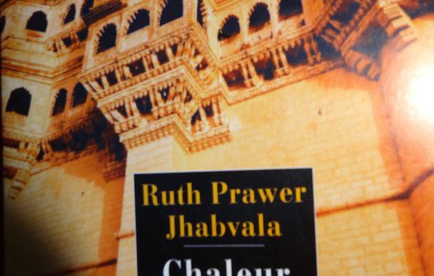 Chaleur et poussière de Ruth Prawer Jhabvala