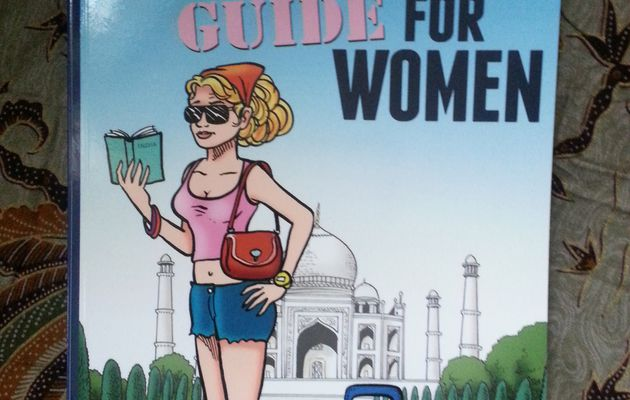 India travel, survival guide for women de Shaly Sharma