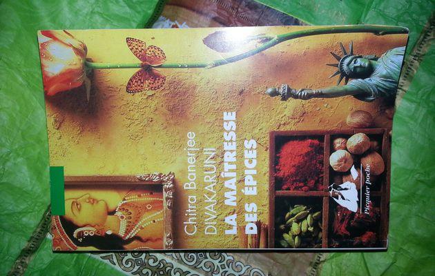 La Maîtresse des Epices de Chitra Banerjee Divakaruni