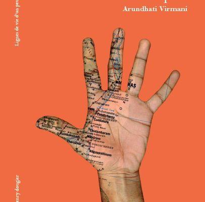 Les Indiens, voix multiples. Lignes de vie d'un peuple. De Arundhati Virmani
