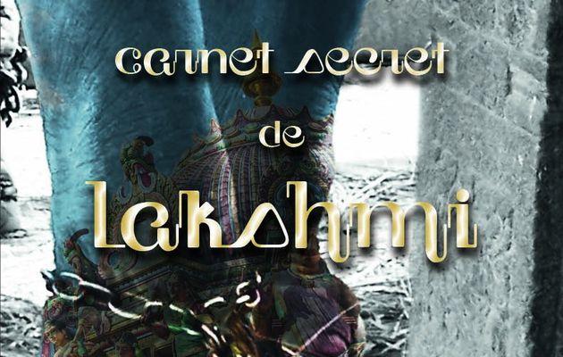 Carnet secret de Lakshmi de Ari Gautier
