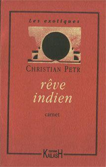 Rêve indien de Christian Petr