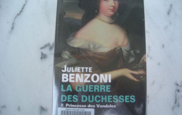 La guerre des duchesses 2. Princesse des Vandales de Juliette Benzoni