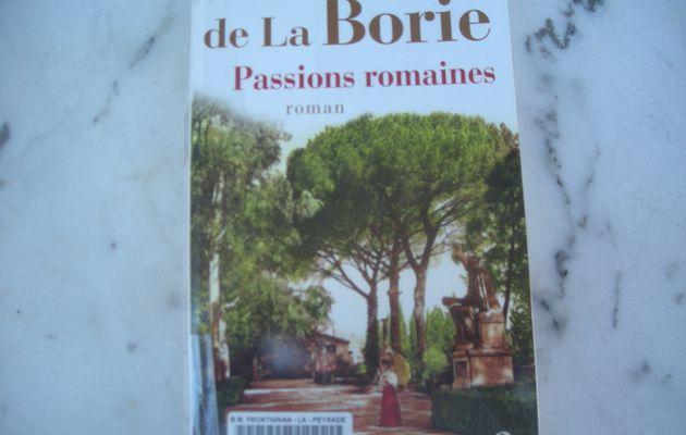 Passions romaines de Guillemette de La Borie