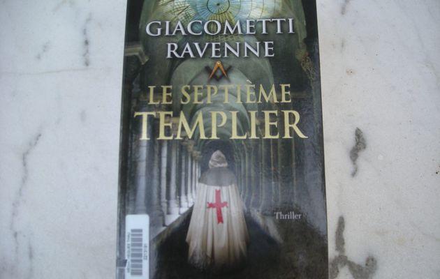 Le septième templier d'Eric Giacometti et Jacques Ravenne