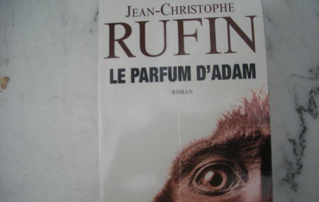 Le parfum d'Adam de Jean-Christophe Rufin