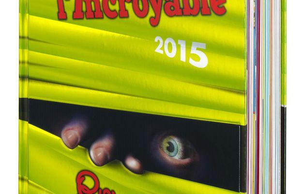 Le Big Livre de l'Incroyable 2015 vient de paraître