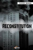[Roman] Reconstitution - T. Moral