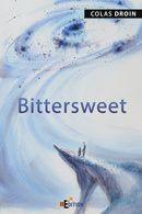 [Roman] Bittersweet - C. Droin