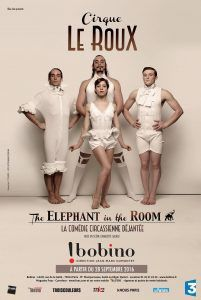 Cirque Le Roux - The Elephant in the Room