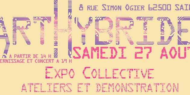 "EXPO COLLECTIVE ""L'ART HYBRIDE"""