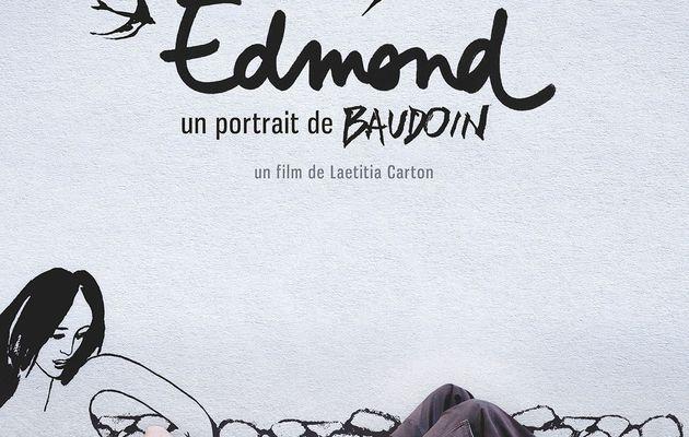 Christophe Monniot :Edmond, un portrait de Baudouin