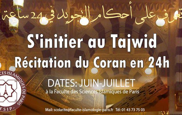 STAGE-INTENSIF-JUIN-JUILLET: Apprendre le Tajwid/Récitation du Coran en 15/24h أحكام التجويد في 24 ساعة