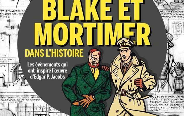 Blake and Mortimer's Characters in History, coming in July!