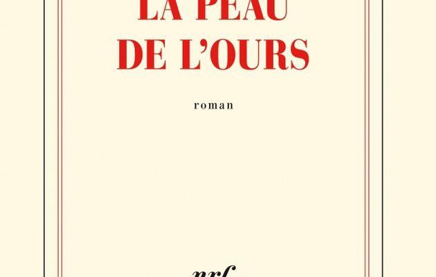 """""""la Peau de l'Ours"""", Joy Sorman"""