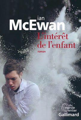 """""""L'intérêt de l'enfant"""", Ian Mc Ewan"""