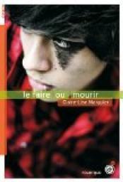 """""""Le faire ou mourir"""", Claire-Lise Marguier"""