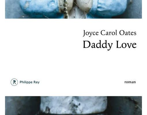 """Daddy Love"", J-C Oates"