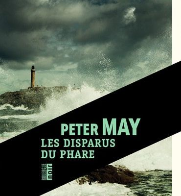 """Les Disparus du phare"", Peter May"