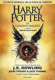 """""""Harry Potter et l'enfant maudit"""", J. K. Rowling et Jack Thorne"""
