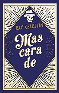 """""""Mascarade"""", Ray Celestin"""