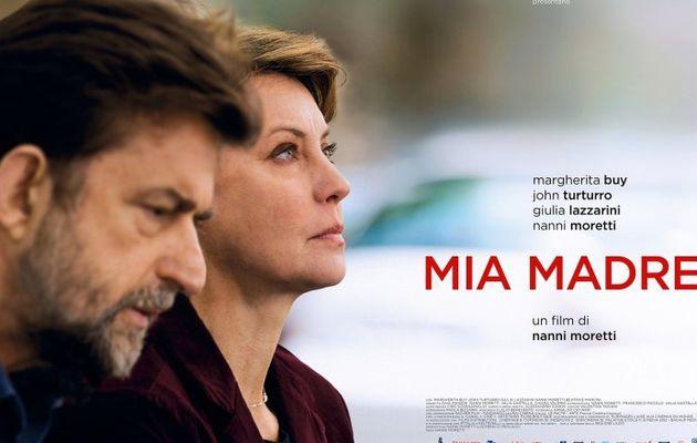 Critique : Mia madre de Nanni Moretti