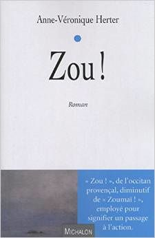 J'ai lu Zou ! de Anne-veronique Herter