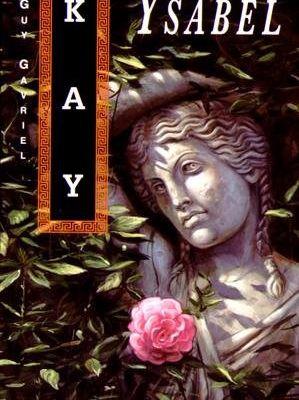 J'ai lu Ysabel de Guy Gavriel Kay