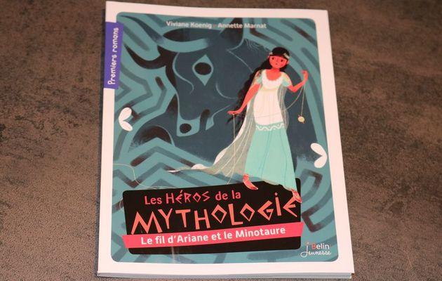 Mes premiers romans de Belin Jeunesse: Le minotaure et le fil d'Ariane: Les héros de la mythologie
