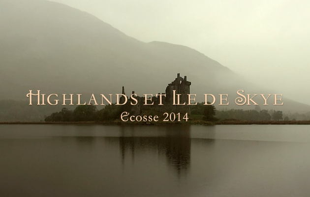 Ecosse 2014 - Les Highlands et l'Ile de Skye (version courte)