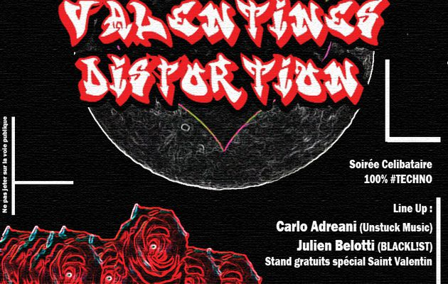 Valentine's Distortion, la soirée de la Saint Valentin 100% TECHNO