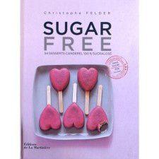 Sugar Free, le dernier livre de C. Felder : les gagnants sont ...
